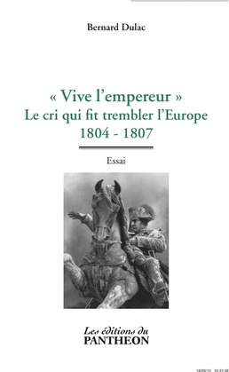 Vive l'empereur