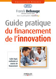 Guide pratique du financement de l'innovation