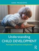Understanding Child Development: Psychological Perspectives and Applications