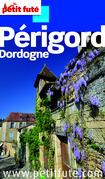 Périgord Dordogne 2012-2013 (avec cartes, photos + avis des lecteurs)