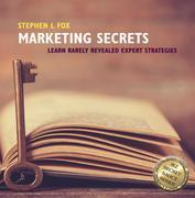 Marketing Secrets: Learn Rarely Revealed Expert Strategies