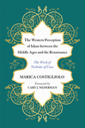 The Western Perception of Islam between the Middle Ages and the Renaissance: The Work of Nicholas of Cusa