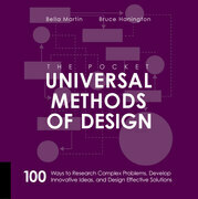 The Pocket Universal Methods of Design: 100 Ways to Research Complex Problems, Develop Innovative Ideas, and Design Effective Solutions