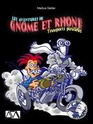Les aventures de Gnome et Rhône - Encore