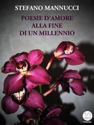 Poesie d'amore alla fine di un millennio