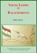 Young Ladies et Kalachnikovs