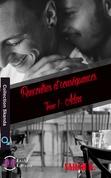 Rencontres et Conséquences - Tome 1
