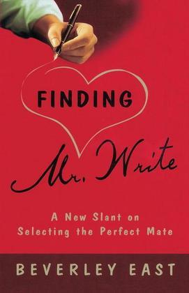 Finding Mr. Write: A New Slant on Selecting the Perfect Mate