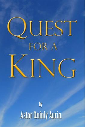 Quest for a King