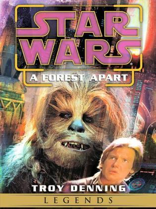 A Forest Apart: Star Wars Legends (Short Story)