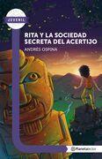 Rita y la sociedad secreta del acertijo - Planeta Lector