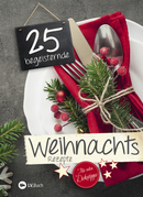 25 begeisternde Weihnachtsrezepte