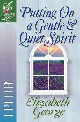 Putting on a Gentle & Quiet Spirit: 1 Peter
