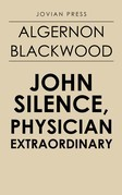 John Silence, Physician Extraordinary