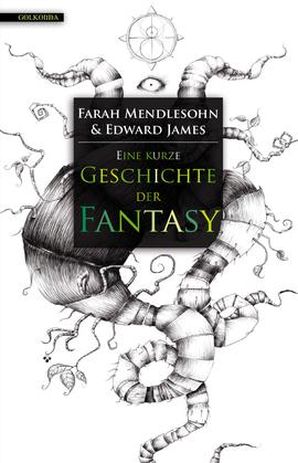 Eine kurze Geschichte der Fantasy