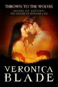 Thrown to the Wolves: The Legend of Hannah & Eli