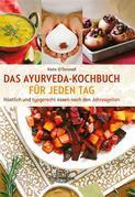 Das Ayurveda-Kochbuch für jeden Tag- E-Book