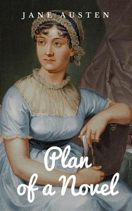 Plan of a Novel