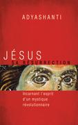 Jésus, sa résurrection