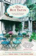 On Rue Tatin: Living and Cooking in a French Town