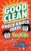 Good Clean Knock-Knock Jokes for Kids