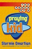 The Power of a Praying(r) Kid