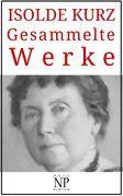 Isolde Kurz – Gesammelte Werke