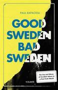 Good Sweden, Bad Sweden
