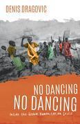 No Dancing, No Dancing