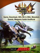 Monster Hunter 4 Ultimate Game, Download, 3DS, Wii U, Wiki, Monsters, Quests, Weapons Guide Unofficial