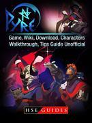 Pyre Game, Wiki, Download, Characters, Walkthrough, Tips Guide Unofficial