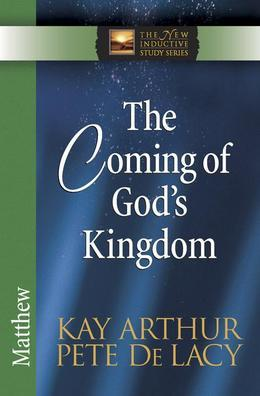 The Coming of God's Kingdom: Matthew