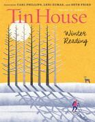 Tin House: Winter Reading 2017 (Tin House Magazine)