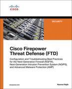 Cisco Firepower Threat Defense (FTD): Configuration and Troubleshooting Best Practices for the Next-Generation Firewall (NGFW), Next-Generation Intrus