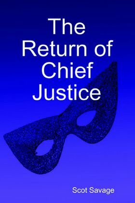 The Return of Chief Justice