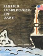 Haiku Composed In Awe: