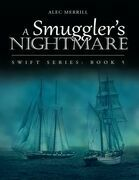 A Smuggler's Nightmare: Swift Series: Book 5