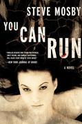 You Can Run: A Novel