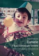 Daniele il tuo sorriso per vivere