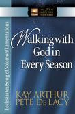 Walking with God in Every Season: Ecclesiastes/Song of Solomon/Lamentations