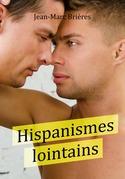 Hispanismes lointains