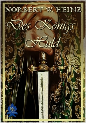 Des Königs Huld