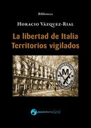 La libertad de Italia - Territorios vigilados