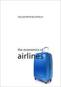 The Economics of Airlines