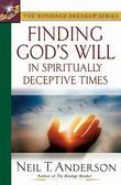 Finding God's Will in Spiritually Deceptive Times