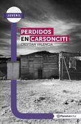 Perdidos en Carsonciti - Planeta Lector