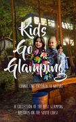 Kids Go Glamping