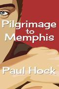 Pilgrimage to Memphis