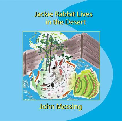 Jackie Rabbit Lives in the Desert