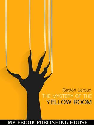 "The Mystery of ""The Yellow Room"""